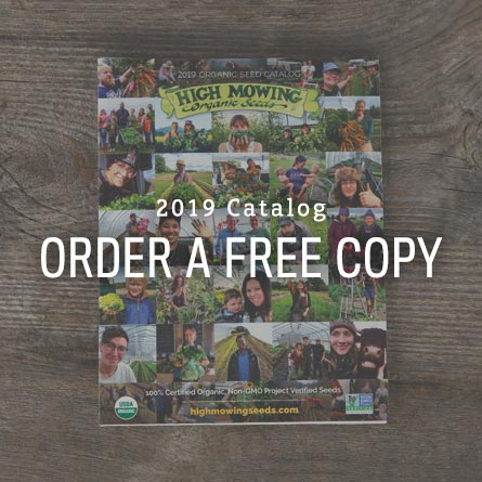 Order a free copy of the High Mowing Organic Seeds Catalog