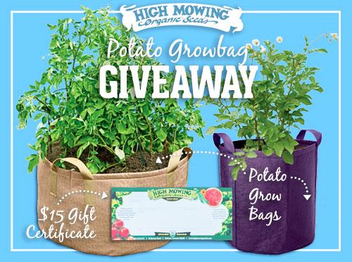 Potato Growbag Giveaway High Mowing Organic Non Gmo Seeds